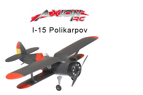 AxionRC I-15 Polikarpov RTF (Link & Fly)